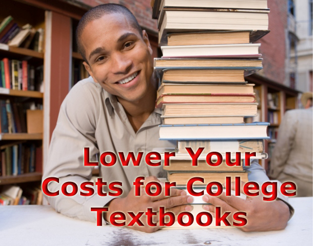 7 Ways to Lower Your Costs for College Textbooks