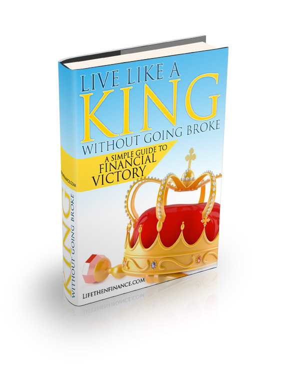 Free Personal Finance Ebook: Live Like a King without Going Book