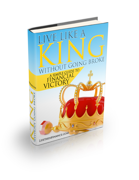 Free Personal Finance Ebook: Live Like a King without Going Broke