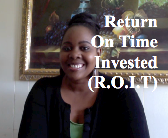 Return on Invested Time