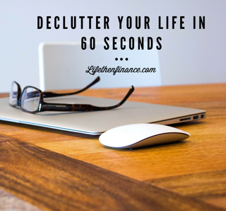 declutter-your-life-in-60-seconds