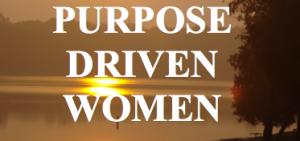purpose driven women