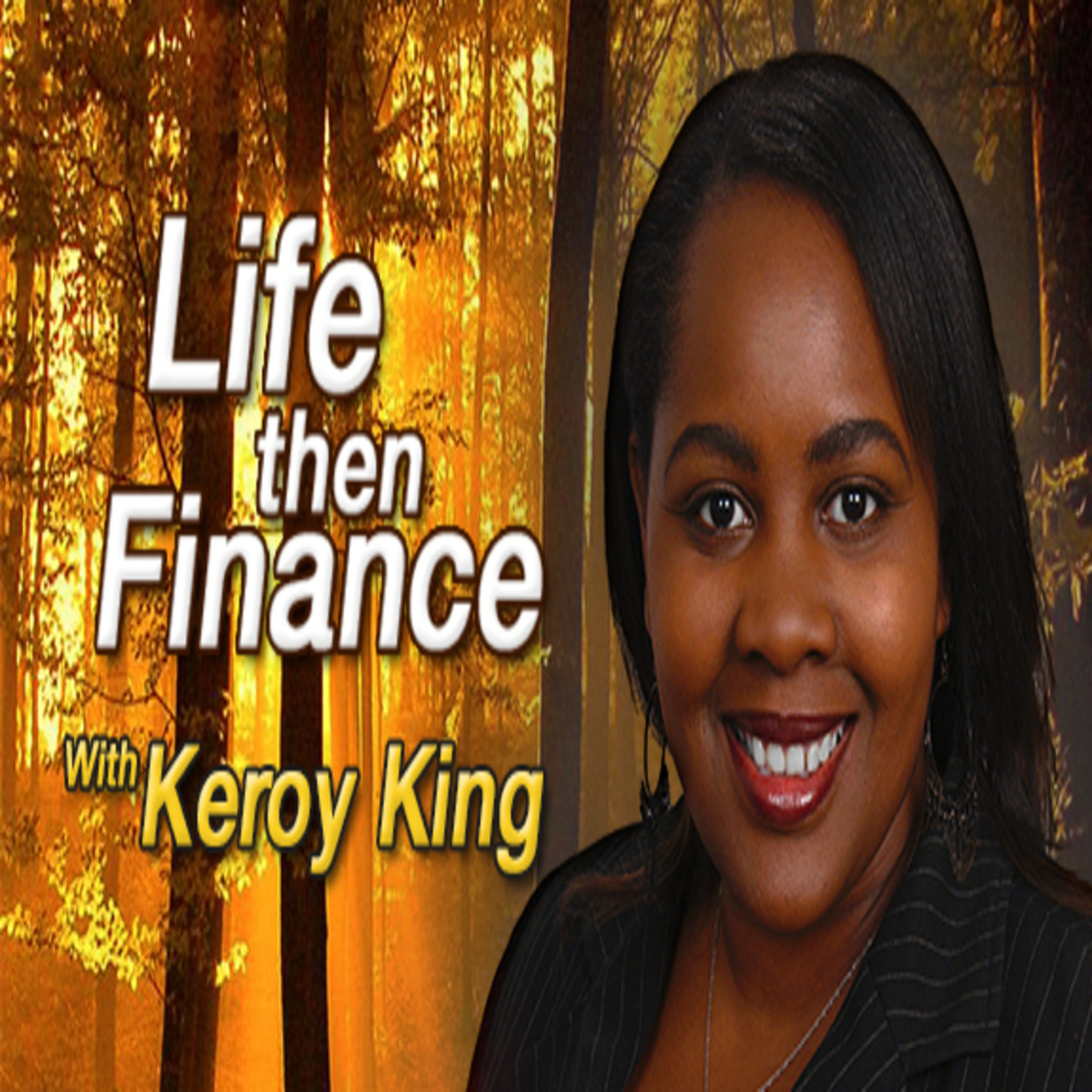 Keroy King @ lifethenfinance.com